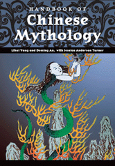 World Mythology: Handbook of Chinese Mythology