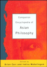 Companion Encyclopedia Of Asian Philosophy By Brian Carr And Indira