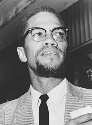 Malcolm X, an African American Muslim leader...