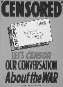 "U.S. war poster,1943, ""Let's Censor Our..."