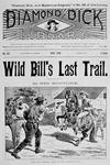 Front cover of 'Wild Bill's Last Trail', a Ned Buntline 'Dime' novel featuring Wild Bill Hickok (1837-76) 1896 (litho)
