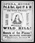 Poster advertising the 'Scouts of the Plains', starring 'Wild Bill' Hickok, 1873 (litho)