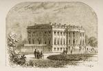 The White House, in c.1870, from 'American Pictures' published by the Religious Tract Society, 1876 (engraving)