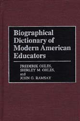 Book jacket for Biographical Dictionary of Modern American Educators