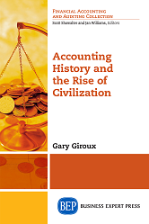 Accounting History and the Rise of Civilization