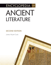 Encyclopedia of Ancient Literature by James Wyatt Cook