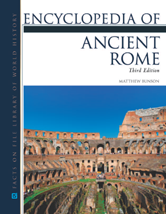 Encyclopedia of Ancient Rome by Matthew Bunson