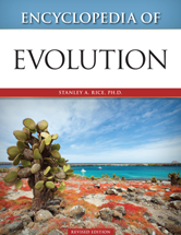 Encyclopedia of Evolution by  Stanley A. Rice, Ph.D.