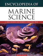 Science Encyclopedia: Encyclopedia of Marine Science by C. Reid Nichols and Robert G. Williams