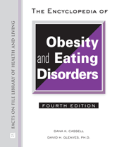 The Encyclopedia of Obesity and Eating Disorders by Dana K. Cassell, David H. Gleaves