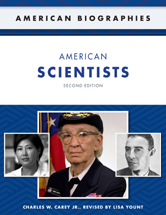 American Biographies: American Scientists by Charles W. Jr. Carey