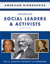 American Biographies: American Social Leaders and Activists by Neil A. Hamilton