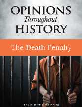 Opinions Throughout History: The Death Penalty