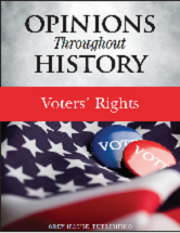 Opinions Throughout History: Opinions Throughout History: Voters' Rights