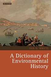 Cover of Environmental History and Global Change: A Dictionary of Environmental History