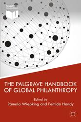 The Palgrave Handbook of Global Philanthropy by Pamala Wiepking, Femida Handy
