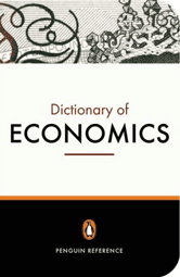 Book jacket for Penguin Dictionary of Economics