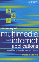 Book jacket for Dictionary of Multimedia and Internet Applications