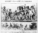 The bloody slave uprising led by Nat Turner in...